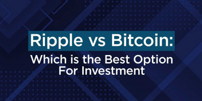 Ripple vs Bitcoin: Which is the Best Option For Investment