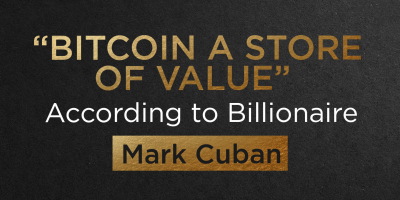 """""""Bitcoin is a Store of Value"""" According to Billionaire Mark Cuban"""
