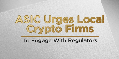ASIC Urges Local Crypto Firms To Engage With Regulators