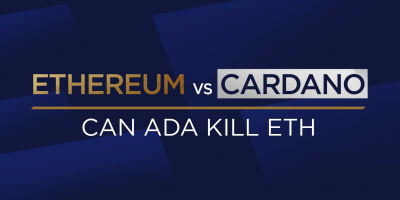Ethereum vs Cardano: Can ADA Kill ETH