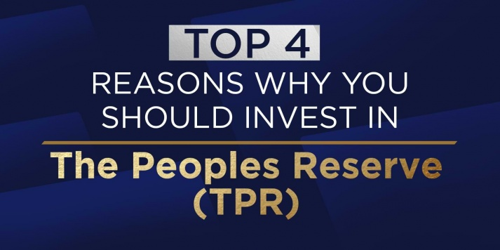 Top 4 Reasons Why You Should Invest in The Peoples Reserve (TPR)