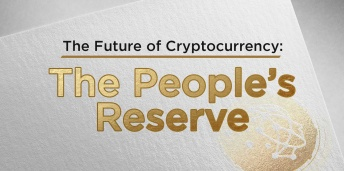 The Future of Cryptocurrency: The People's Reserve