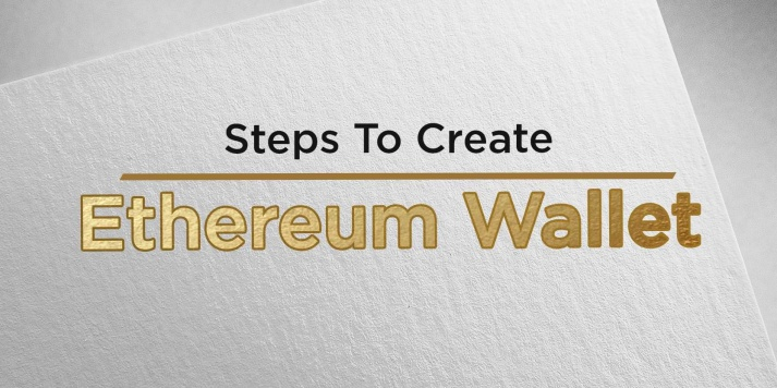 Steps To Create Ethereum Wallet