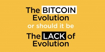 The Bitcoin Evolution - or should it be - The Lack of Evolution...