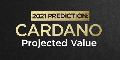 Cardano Prediction 2021: Cardano Projected Value