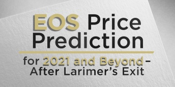 EOS Price Prediction for 2021 and Beyond–After Larimer's Exit