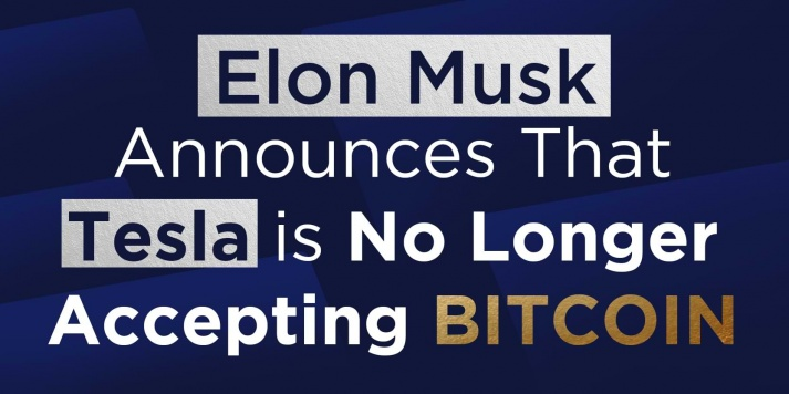 Elon Musk Announces That Tesla is No Longer Accepting Bitcoin