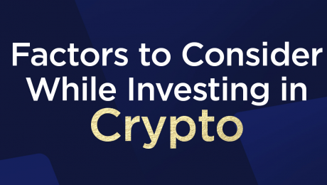 Factors to Consider While Investing in Crypto