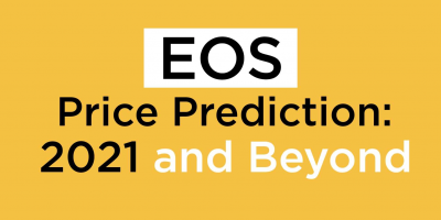 EOS Price Prediction: 2021 and Beyond