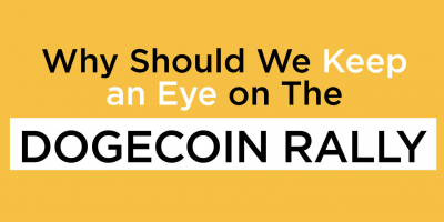 Why Should We Keep an Eye on The Dogecoin Rally?