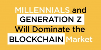 Millennials and Generation Z Will Dominate the Blockchain Market