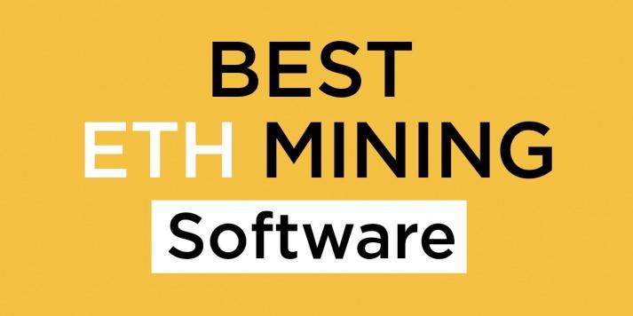 Best ETH Mining Software