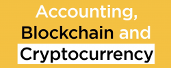 Accounting, Blockchain and Cryptocurrency