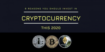 6 Reasons You Should Invest in Cryptocurrency this 2020