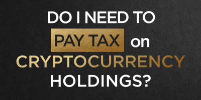 Do I Need To Pay Tax on Cryptocurrency Holdings?