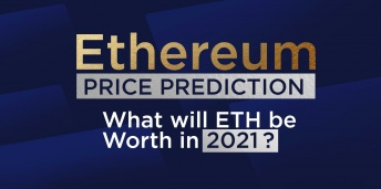 Ethereum Price Prediction: What Will ETH Be Worth in 2021?