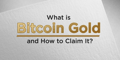 What is Bitcoin Gold and How to Claim It?